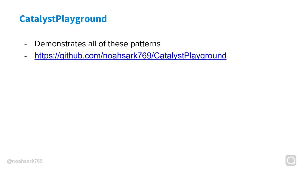 @noahsark769 CatalystPlayground - Demonstrates ...