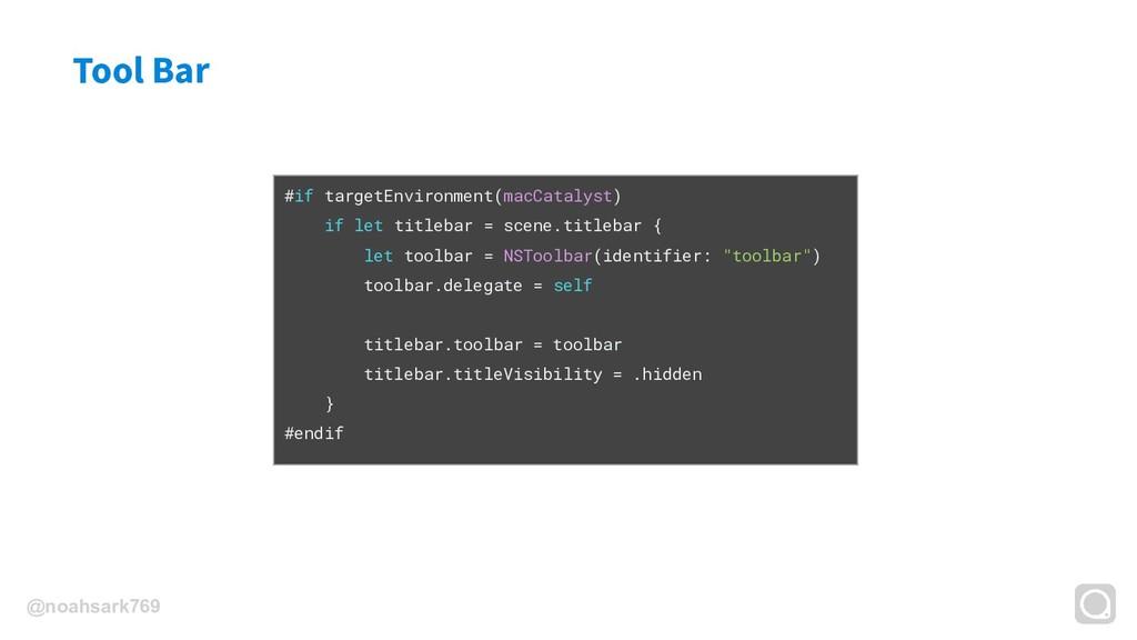@noahsark769 Tool Bar #if targetEnvironment(mac...