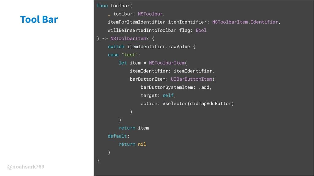 @noahsark769 Tool Bar func toolbar( _ toolbar: ...