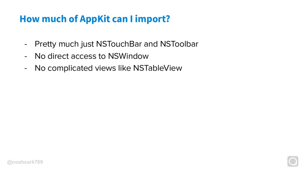 @noahsark769 How much of AppKit can I import? -...
