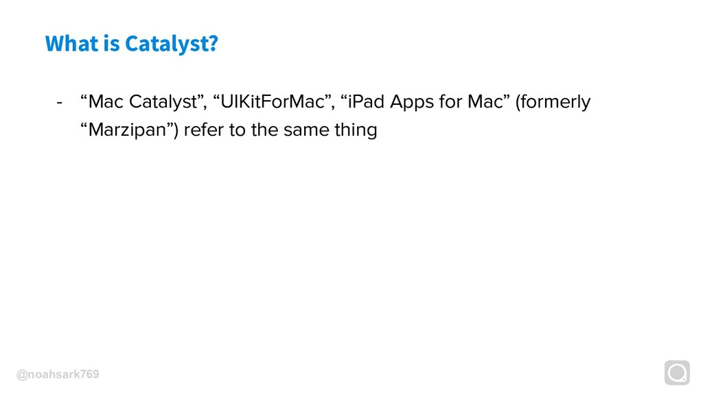 "@noahsark769 What is Catalyst? - ""Mac Catalyst""..."