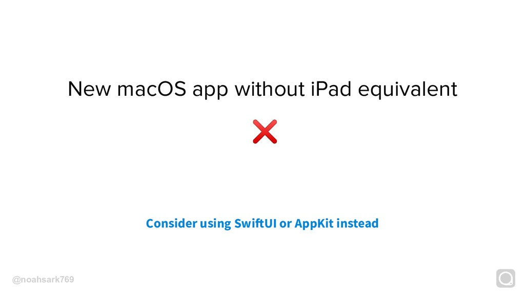 New macOS app without iPad equivalent Consider ...
