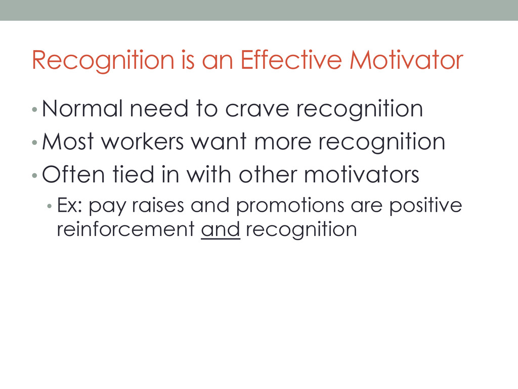 Recognition is an Effective Motivator • Normal ...
