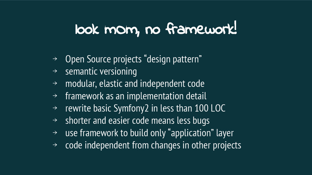look mOm, no framework! → Open Source projects ...