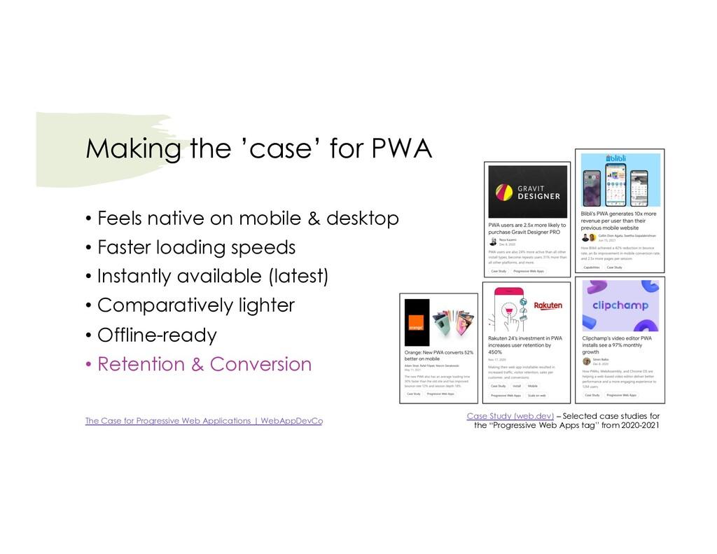 Making the 'case' for PWA Case Study (web.dev) ...