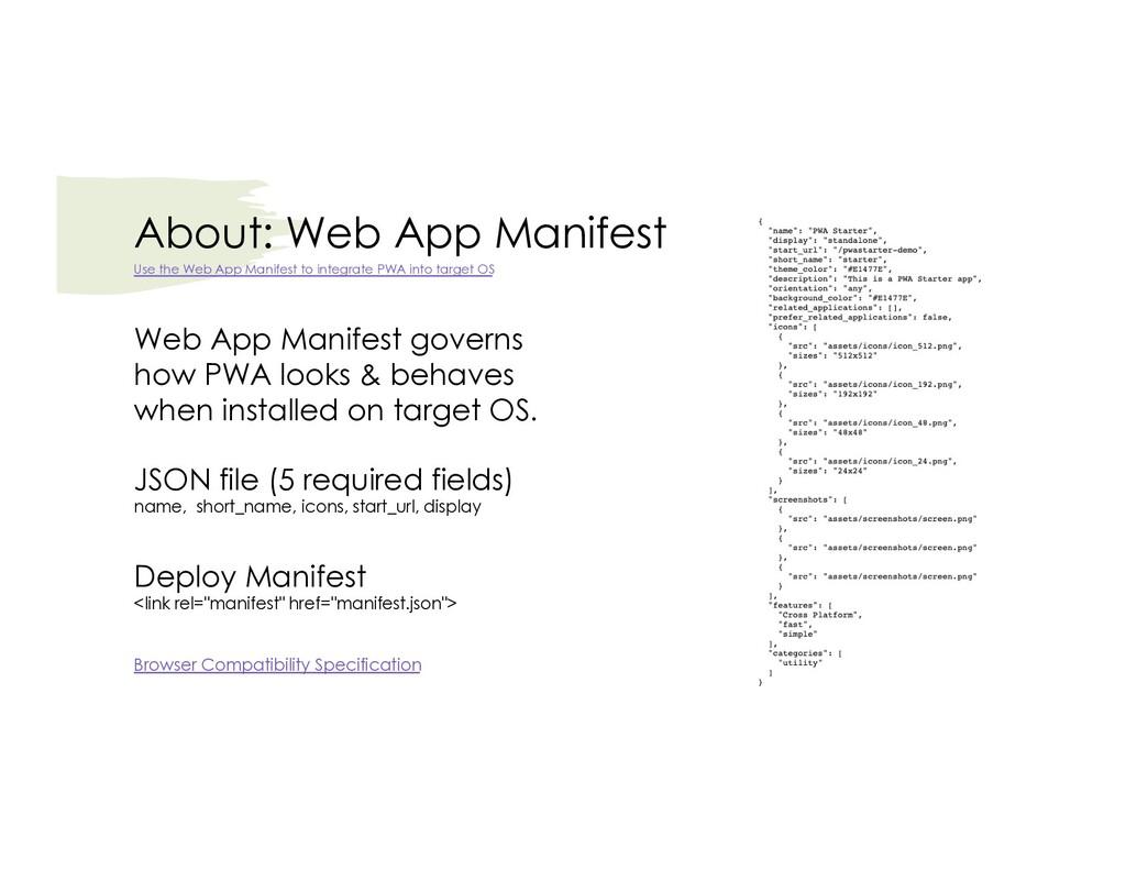 About: Web App Manifest Web App Manifest govern...