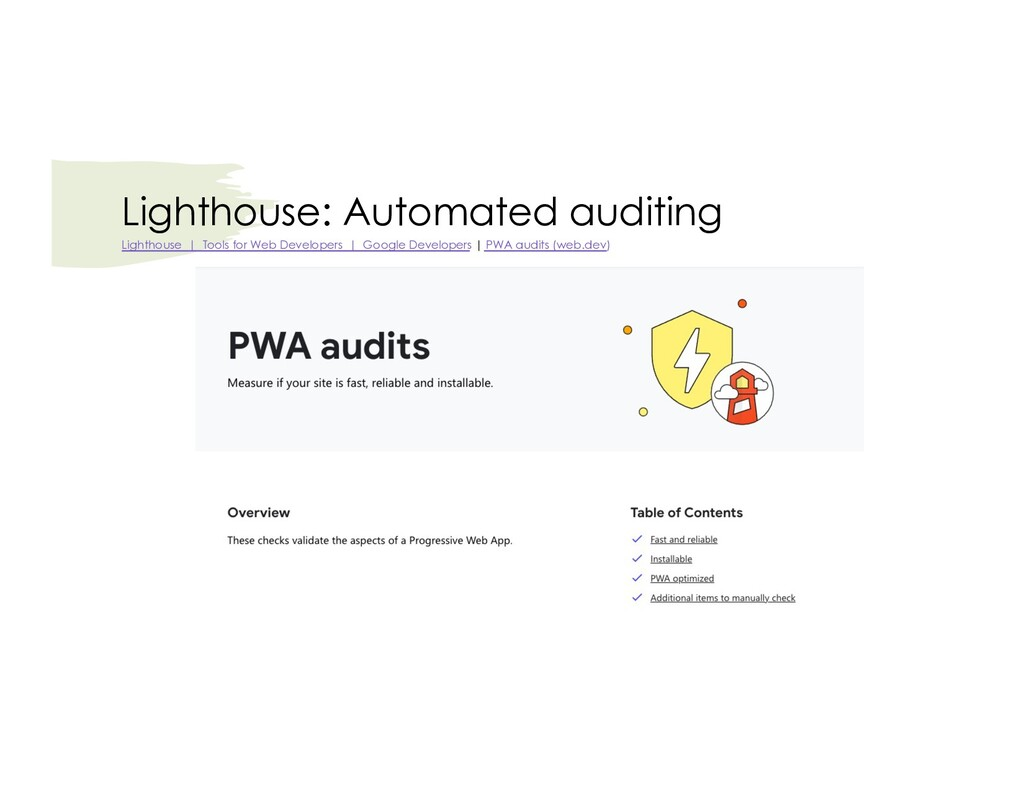 Lighthouse: Automated auditing Lighthouse   Too...