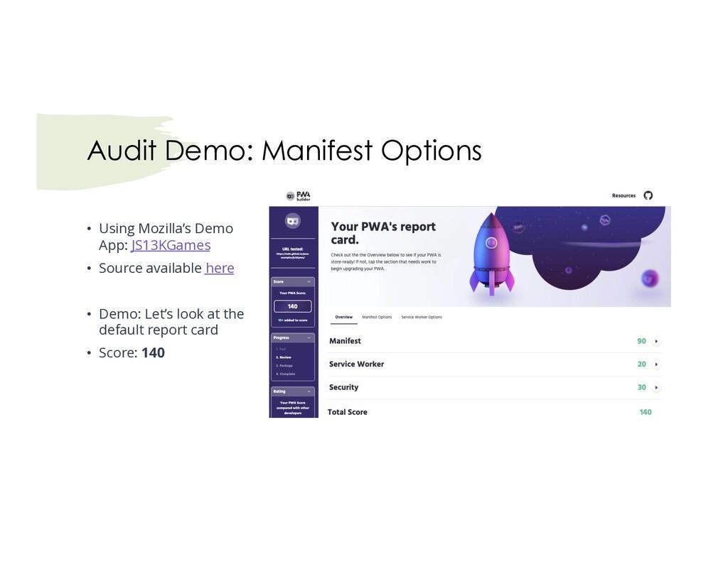 Audit Demo: Manifest Options • Using Mozilla's ...