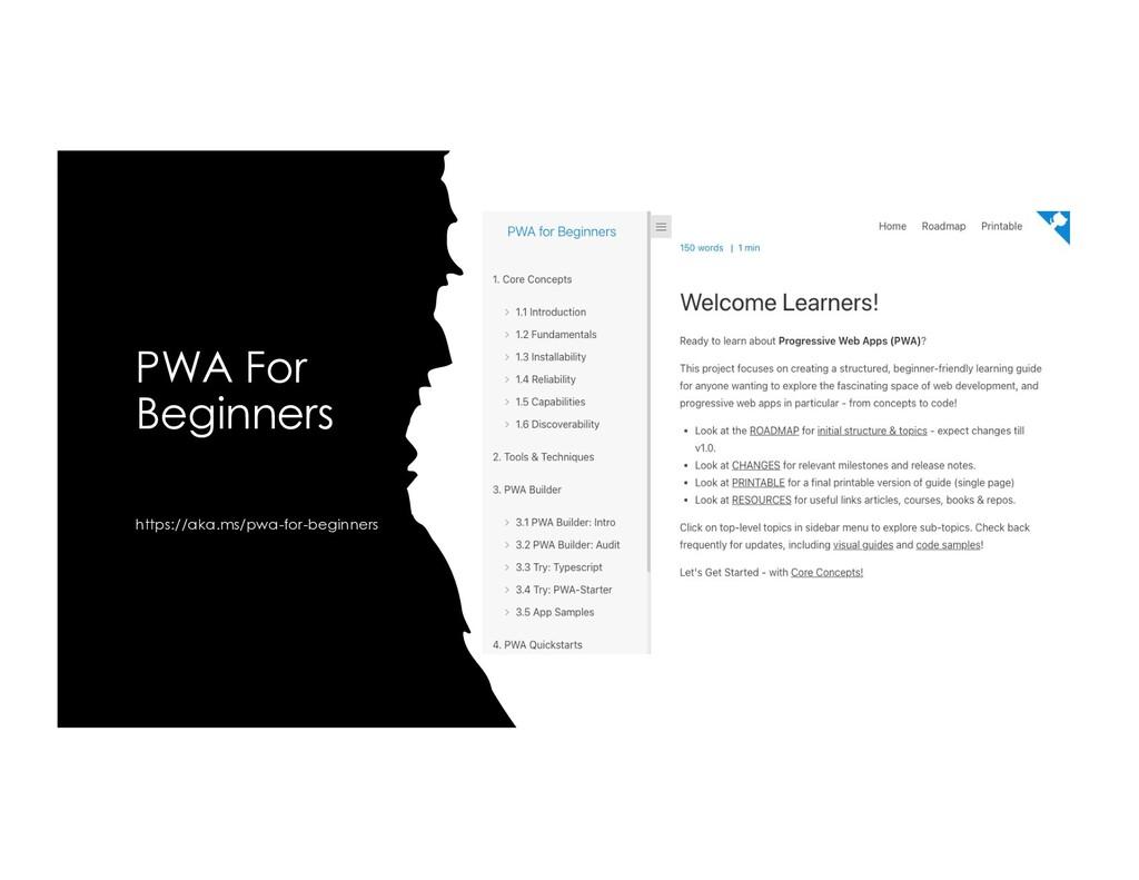 PWA For Beginners https://aka.ms/pwa-for-beginn...