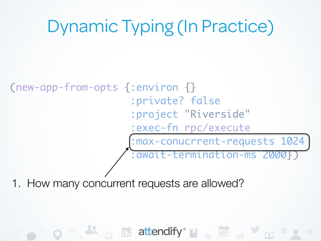 Dynamic Typing (In Practice) (new-app-from-opts...