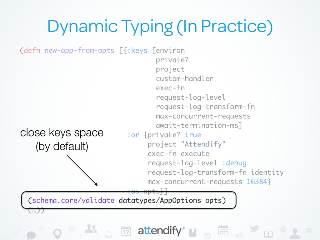Dynamic Typing (In Practice) (defn new-app-from...