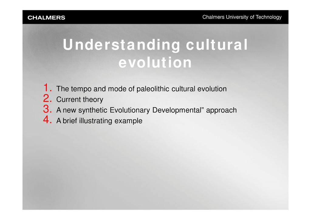 Chalmers University of Technology Understanding...