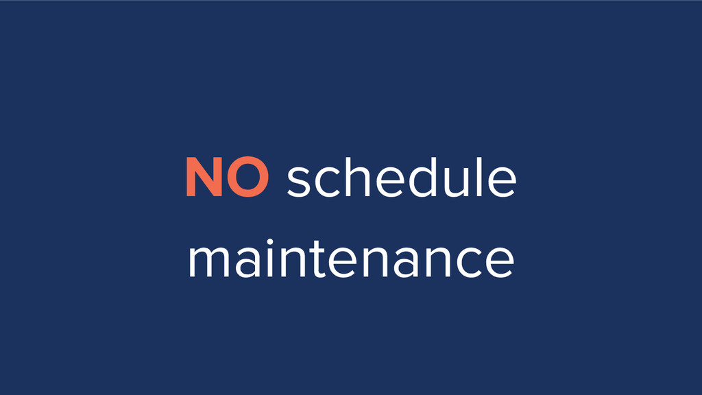 NO schedule maintenance