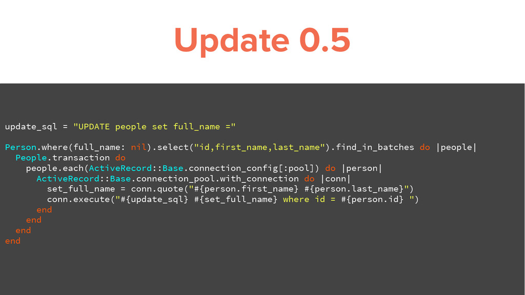 "Update 0.5 update_sql = ""UPDATE people set full..."