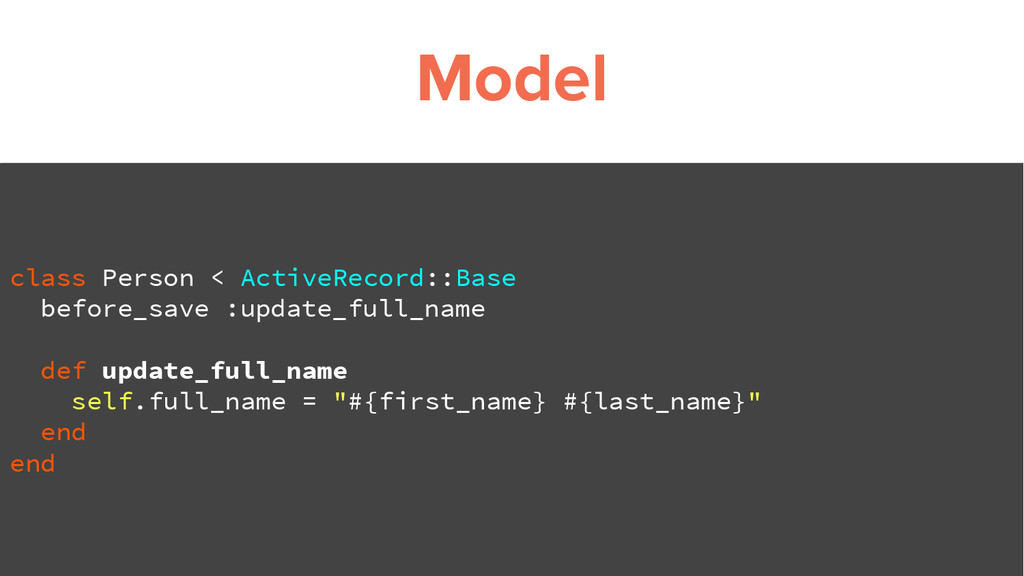 Model class Person < ActiveRecord::Base before_...
