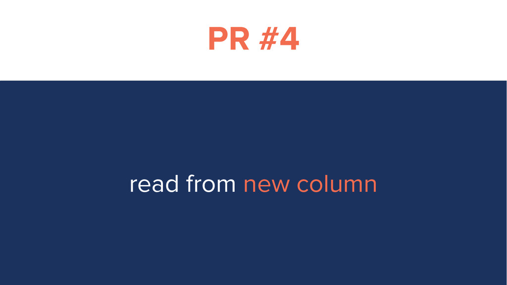 PR #4 read from new column