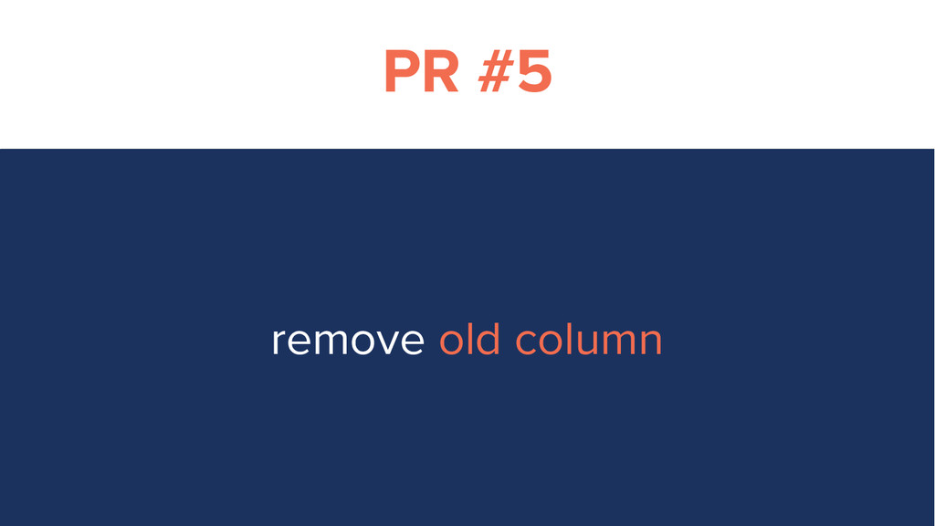 PR #5 remove old column