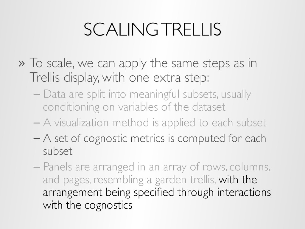SCALING TRELLIS »  To scale, we can apply the s...