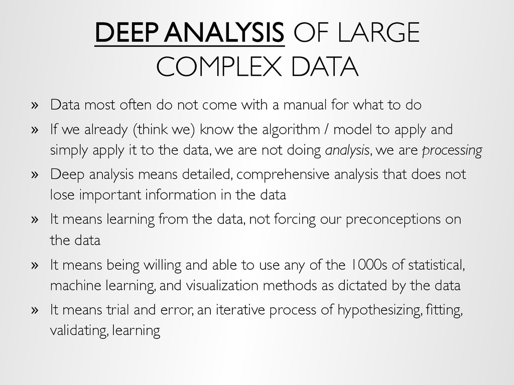 DEEP ANALYSIS OF LARGE COMPLEX DATA »  Data mos...