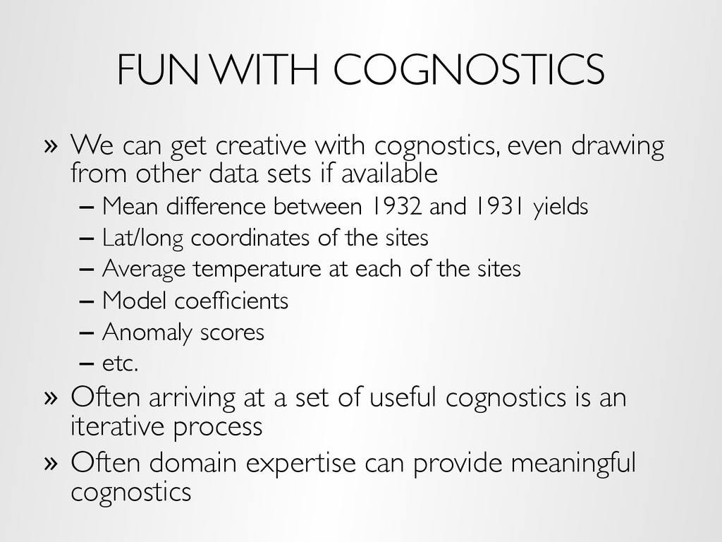FUN WITH COGNOSTICS »  We can get creative with...