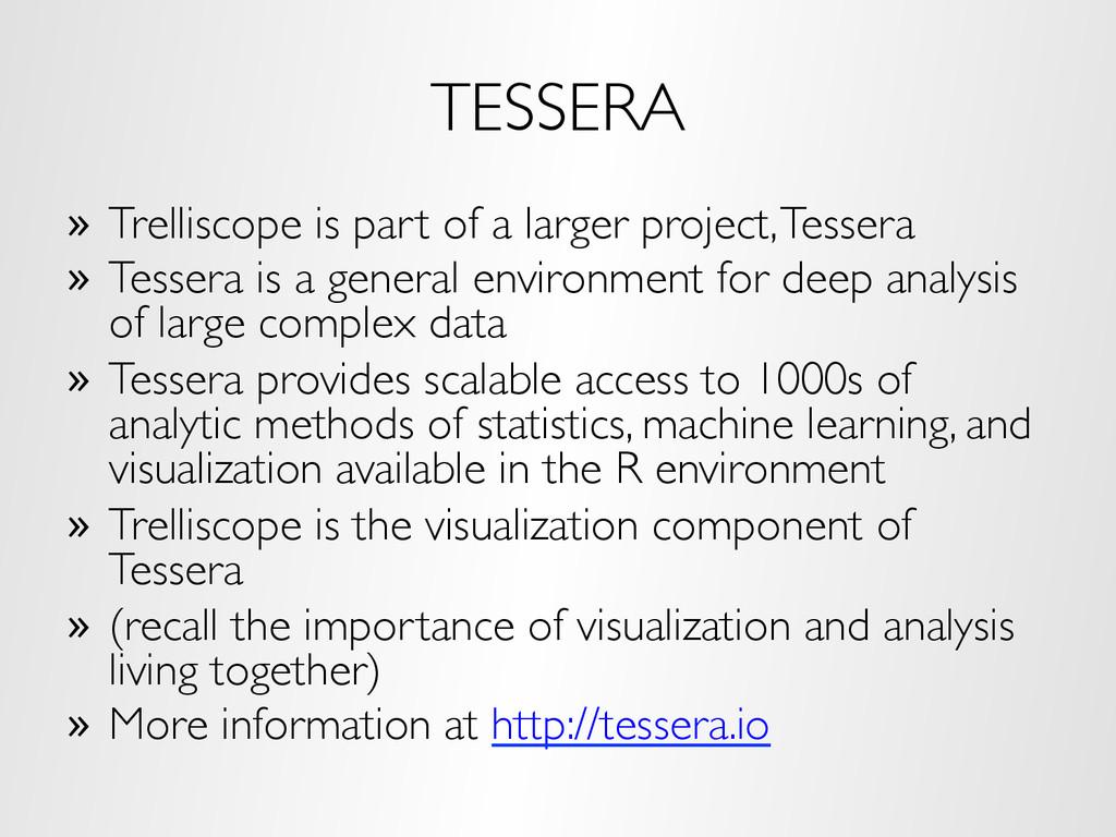 TESSERA » Trelliscope is part of a larger proj...