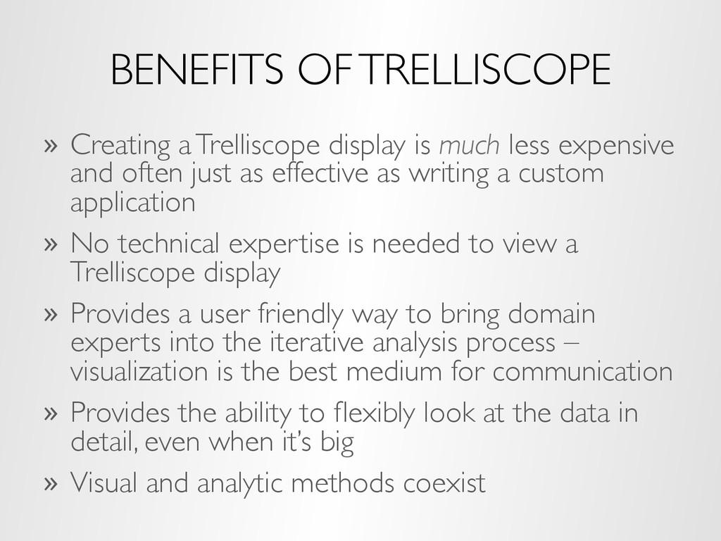 BENEFITS OF TRELLISCOPE » Creating a Trellisco...