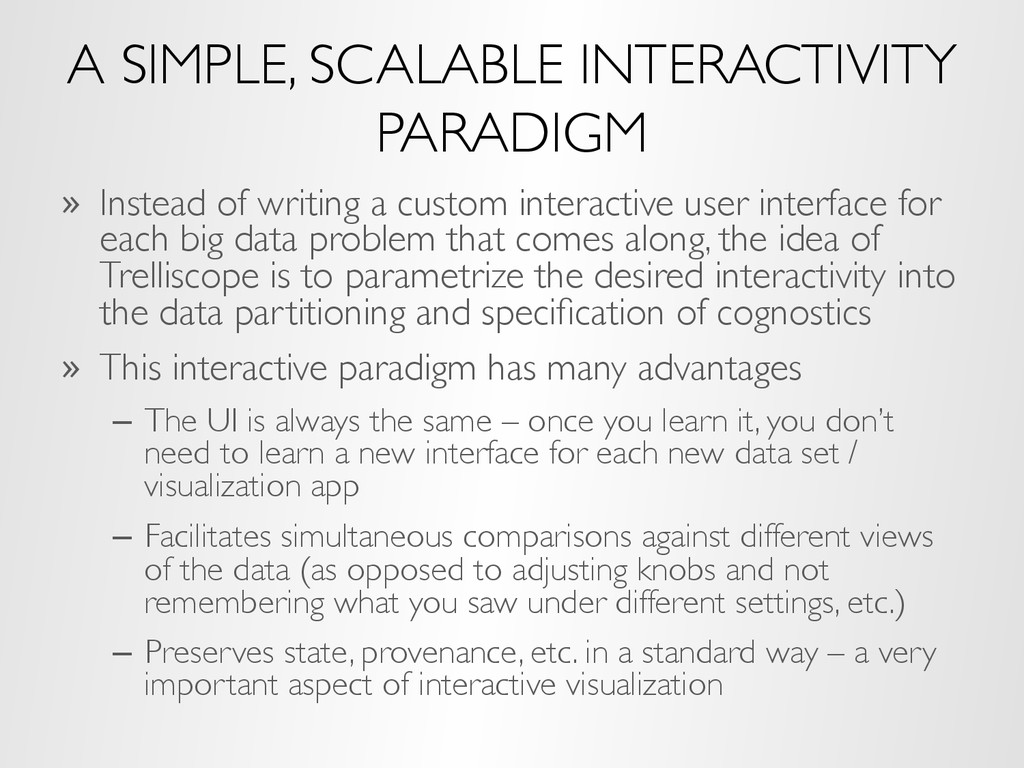 A SIMPLE, SCALABLE INTERACTIVITY PARADIGM »  In...