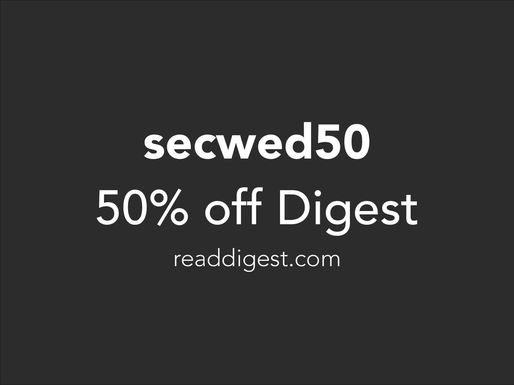 secwed50 50% off Digest readdigest.com