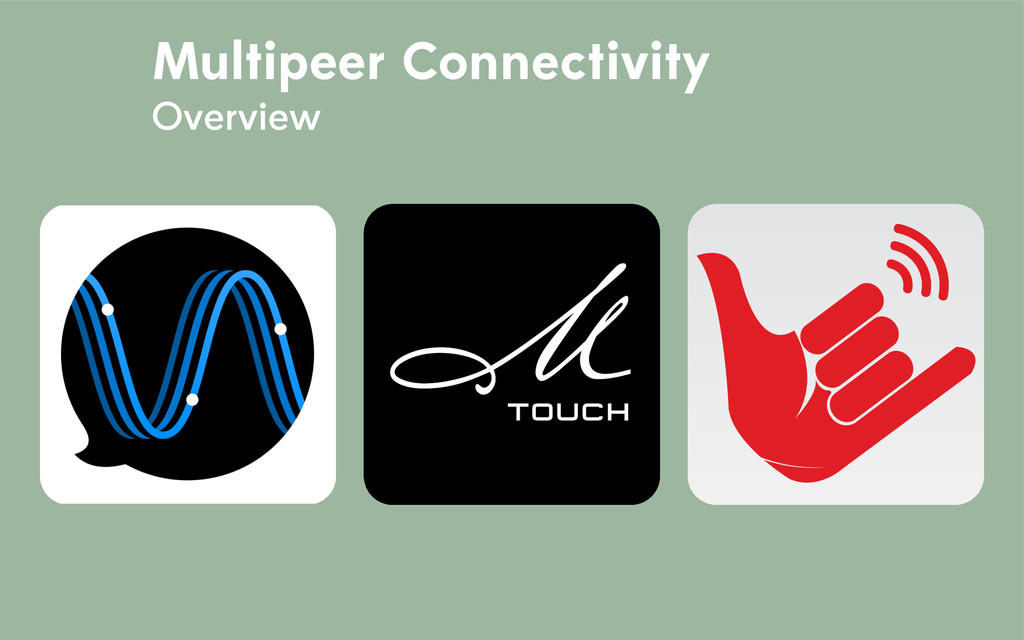 Multipeer Connectivity Overview