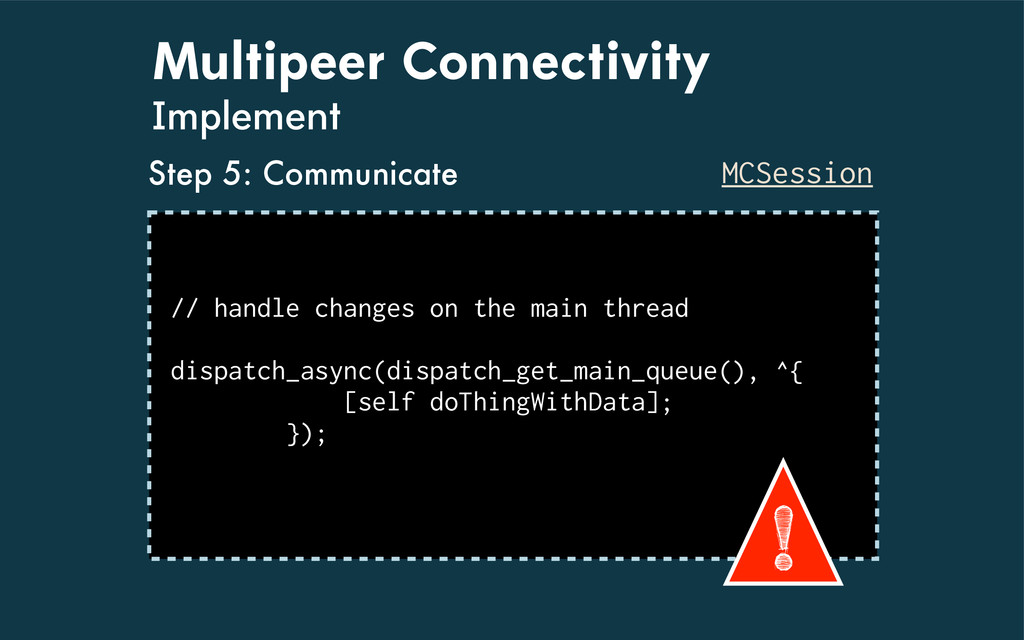 Multipeer Connectivity Implement MCSession // h...