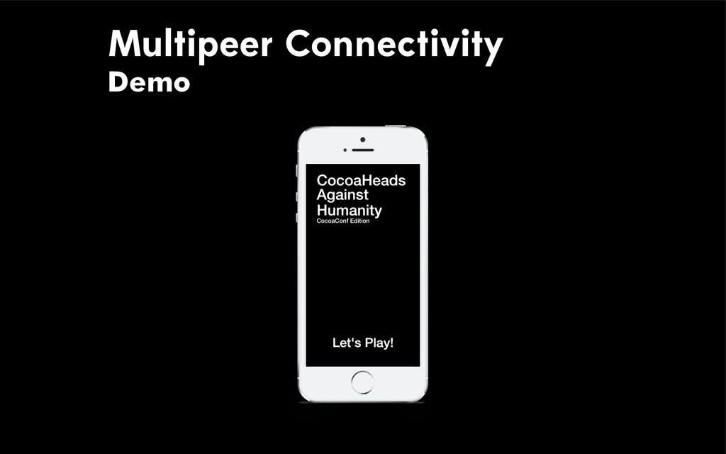 Multipeer Connectivity Demo