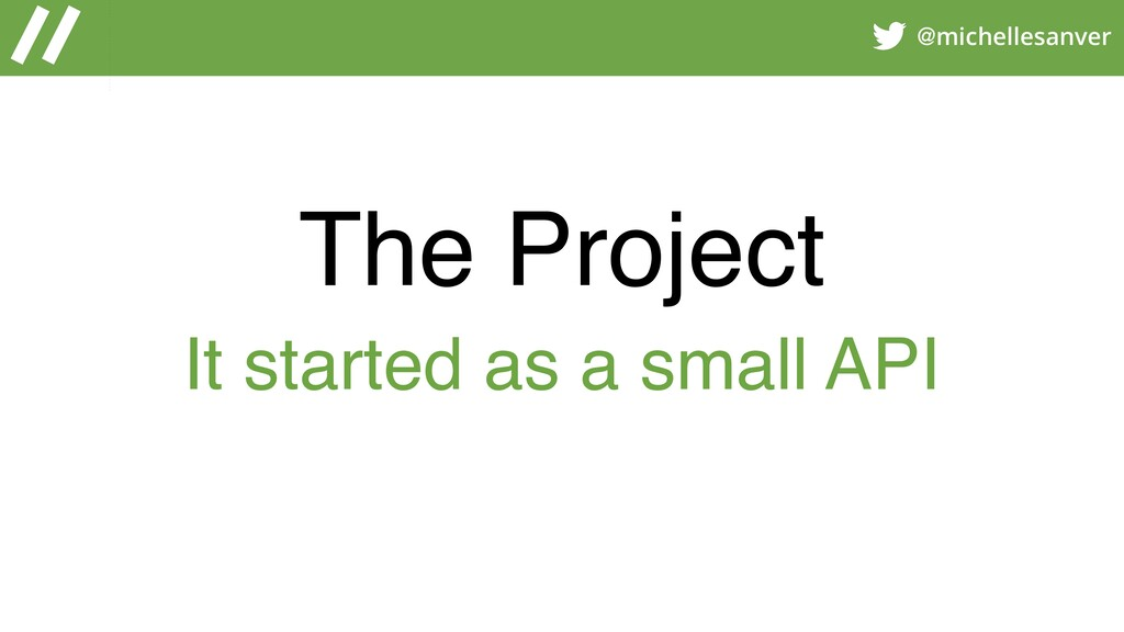 @michellesanver The Project It started as a sma...