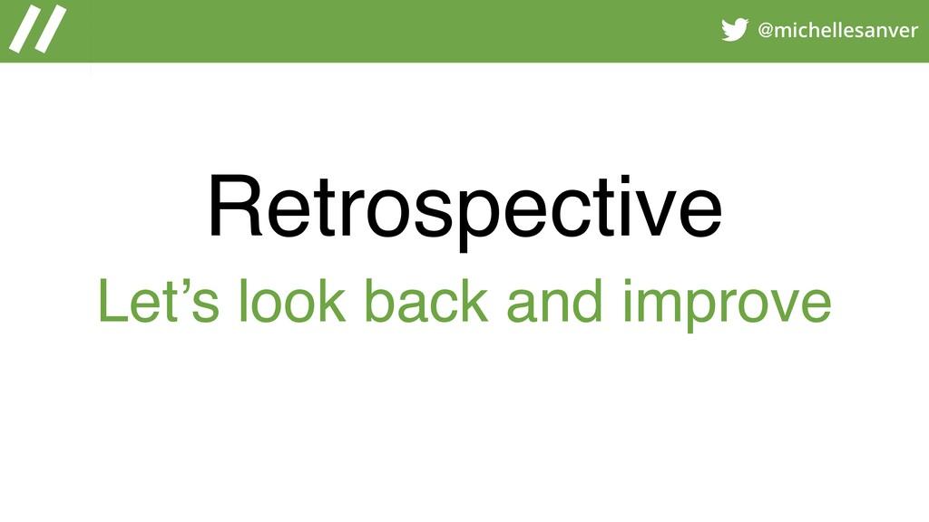 @michellesanver Retrospective Let's look back a...