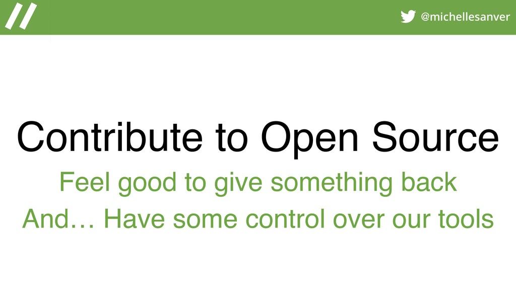 @michellesanver Contribute to Open Source Feel ...