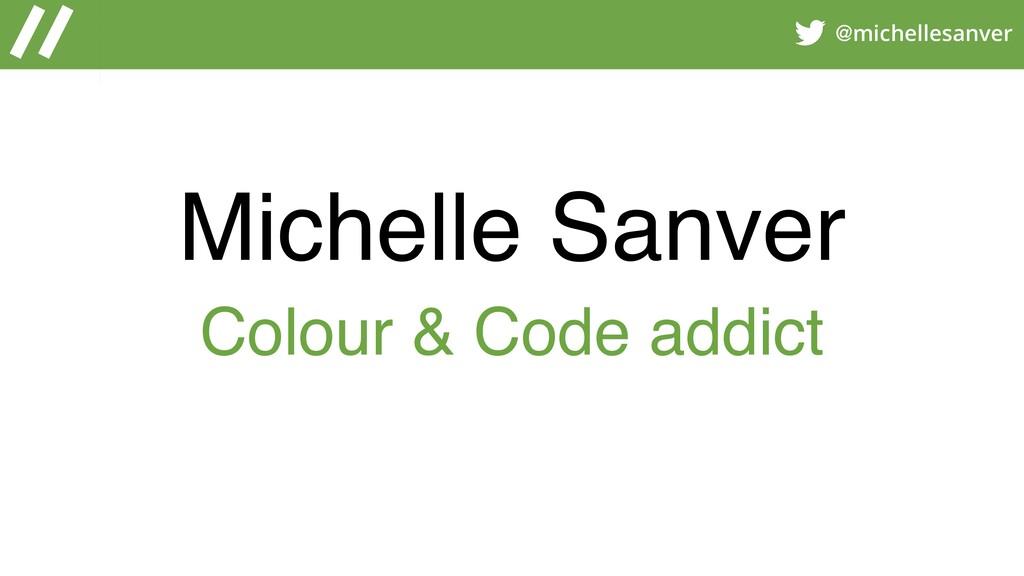 @michellesanver Michelle Sanver Colour & Code a...