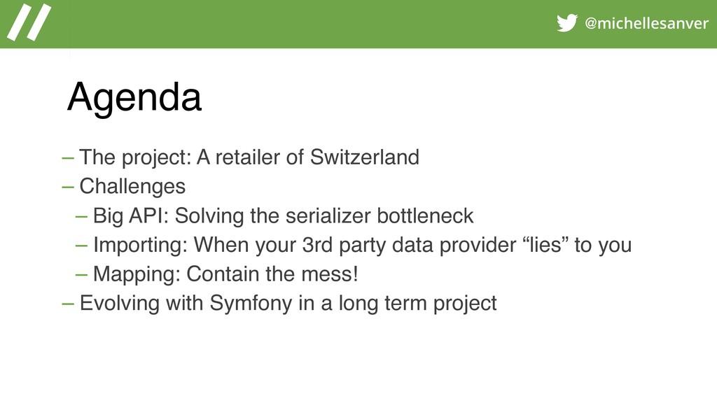 @michellesanver Agenda – The project: A retaile...