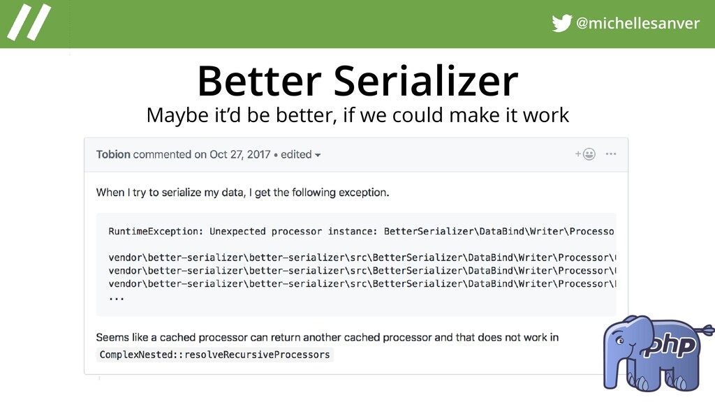 @michellesanver Better Serializer Maybe it'd be...