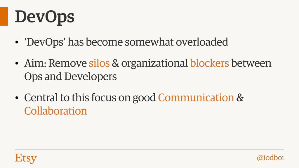@iodboi DevOps • 'DevOps' has become somewhat o...
