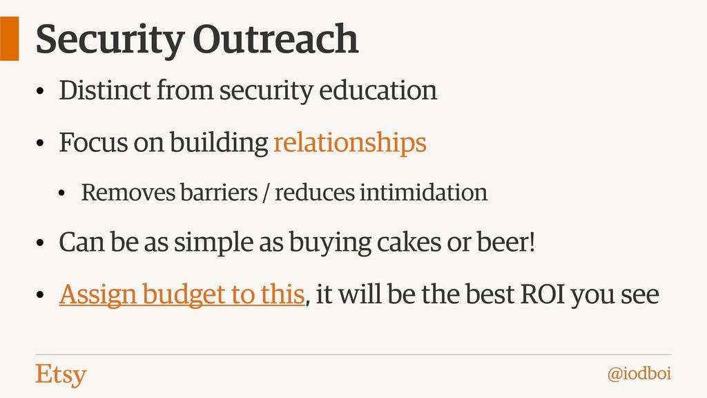 @iodboi Security Outreach • Distinct from secur...