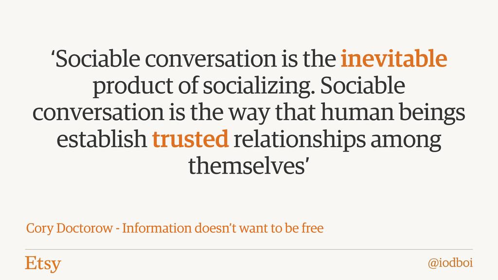 @iodboi 'Sociable conversation is the inevitabl...