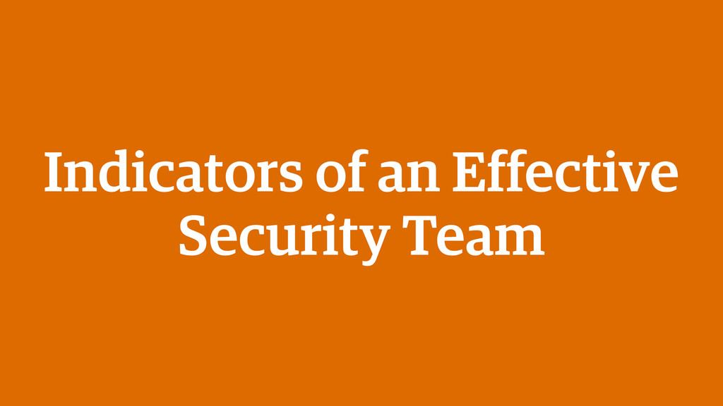 Indicators of an Effective Security Team