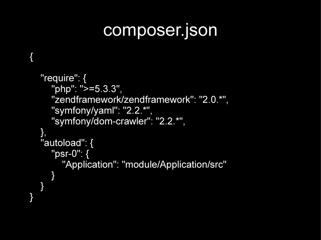 "composer.json { ""require"": { ""php"": "">=5.3.3"", ..."