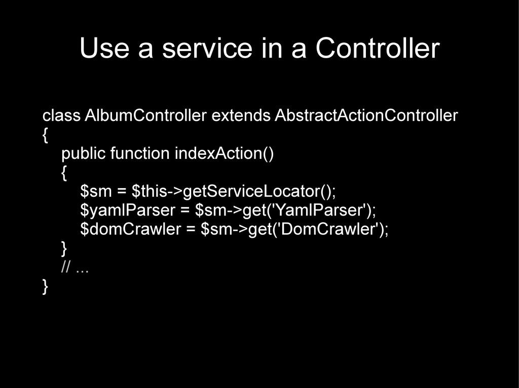 Use a service in a Controller class AlbumContro...