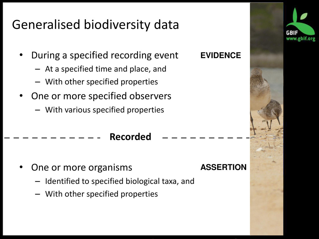 Generalised biodiversity data • During a specif...
