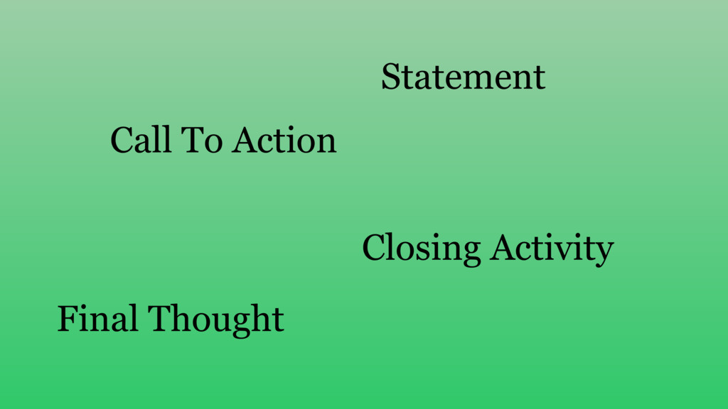 Statement Call To Action Final Thought Closing ...