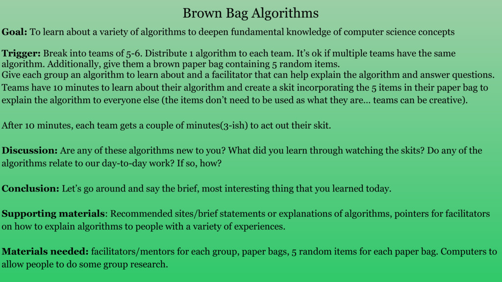 Goal: To learn about a variety of algorithms to...