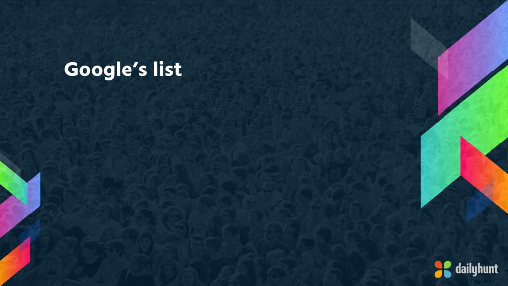 Google's list