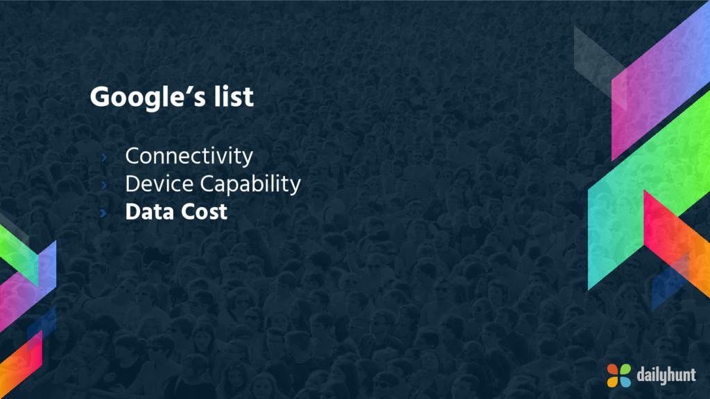 Google's list › Connectivity › Device Capabilit...