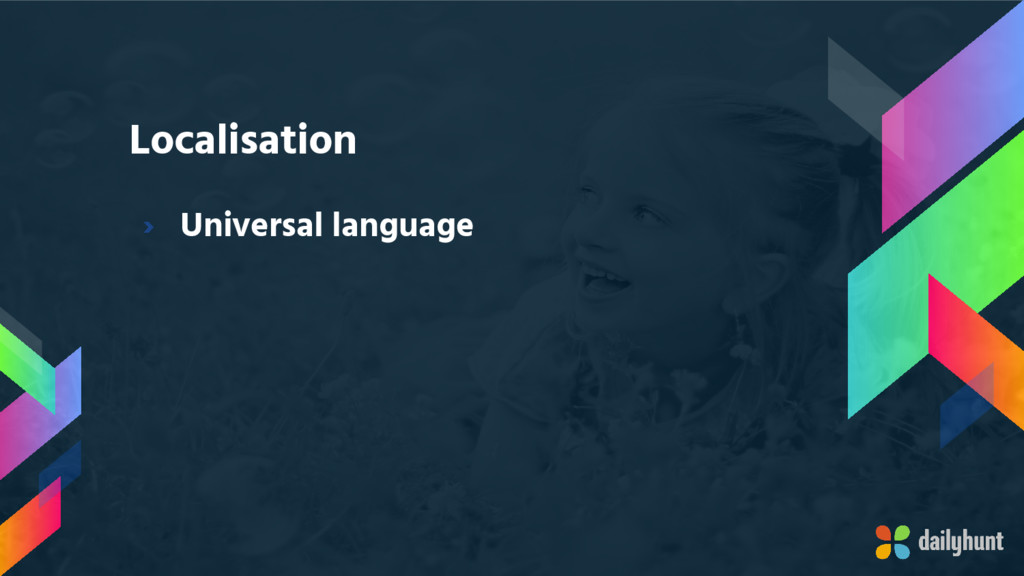Localisation › Universal language