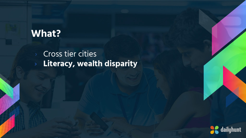 What? › Cross tier cities › Literacy, wealth di...